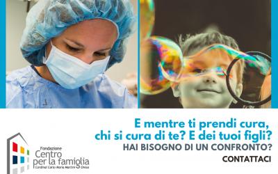 #NONSONOSOLO – Per Personale Sanitario: mentre ti curi degli altri, chi si cura di te? E dei tuoi figli?