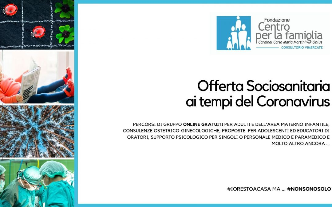 #NONSONOSOLO – Online l'Offerta Sociosanitaria Completa del Consultorio Ceaf di Vimercate