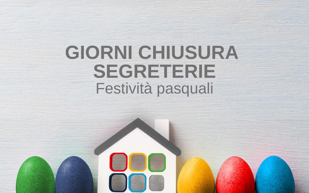 Chiusura Segreterie Festività Pasquali