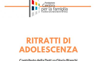 Ritratti di Adolescenza -Contributo della Dott.sa Gloria Bianchi